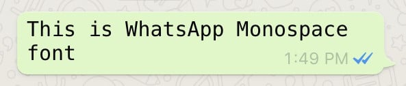 Change font type (Monospace) in WhatsApp