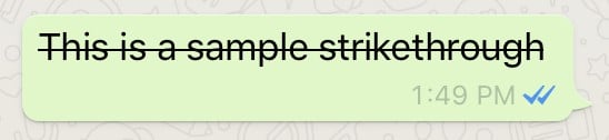 Strikethrough font in WhatsApp