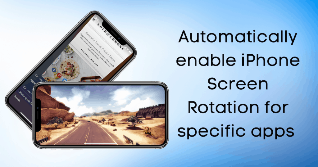 Automatically enable iPhone Screen Rotation when particular apps are in use