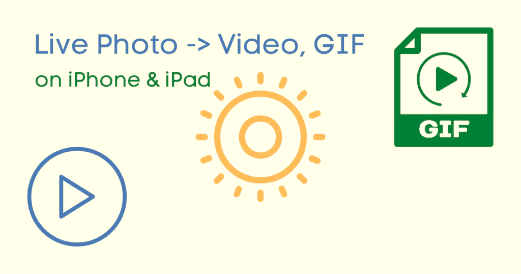 Convert Live Photo to Video or GIF on iPhone